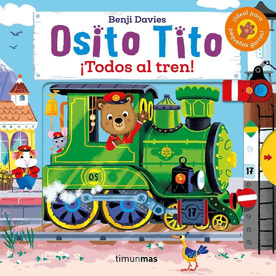 Todos al tren - Osito Tito