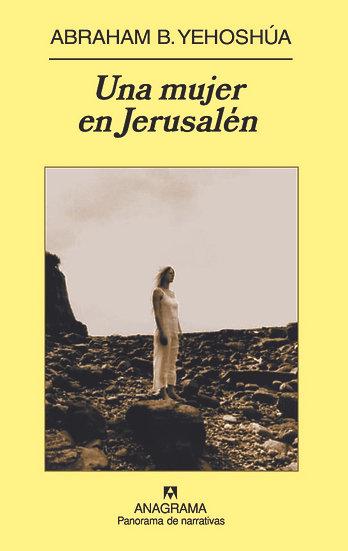 Una mujer en Jerusalem - Abraham B. Yehoshúa