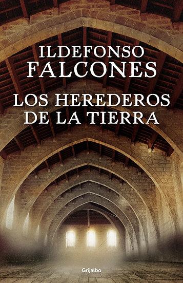 Los herederos de la Tierra - Idelfonso Falcone