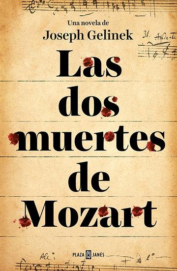Las dos muertes de Mozart - Joseph Gelinek