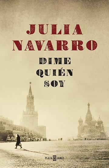 Dime quien soy - Julia Navarro