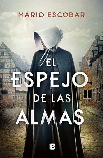 El espejo de las almas - Mario Escobar