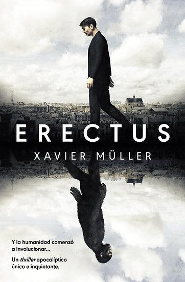 Erectus - Xavier Muller