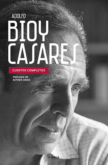 Compra anticipada- Cuentos completos - Bioy Casares