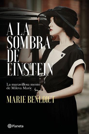 A la sombra de Einstein - Marie Benedict