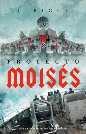Proyecto Moisés - I. Biggi