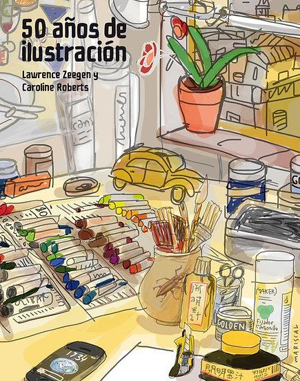 50 años de ilustración - Lawrence Zeegen
