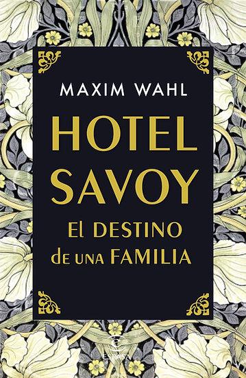 Hotel Savoy - Maxim Wahl