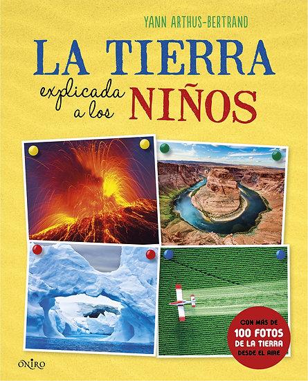 La Tierra explicada para niños - Yann Arthus B.