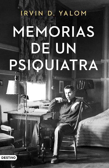 Memorias de un psiquiatra - Irvin D. Yalom