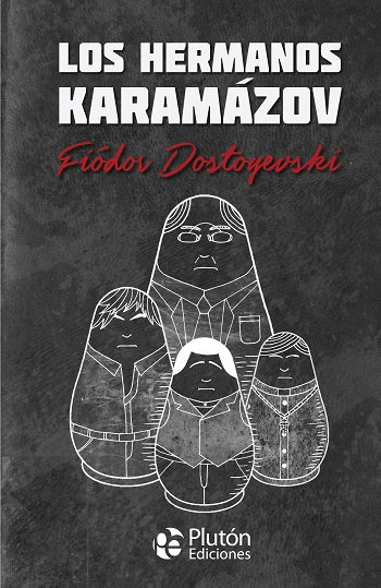 Los hermanos Karamázov - Fiódor Dostoyewski