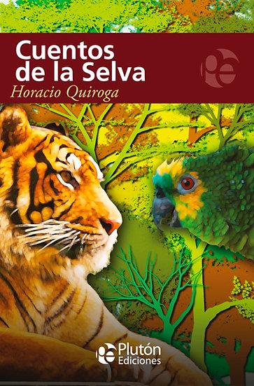 Cuentos de la selva - Horacio Quiroga