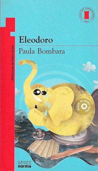 Eleodoro - Paula Bombara