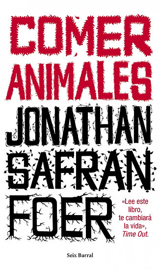 Comer animales - Jonathan Safran Foer