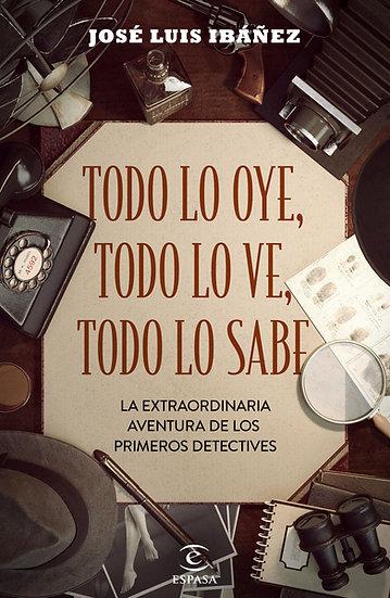 Todo lo oye, todo lo ve, todo lo sabe - José Luis Ibáñez