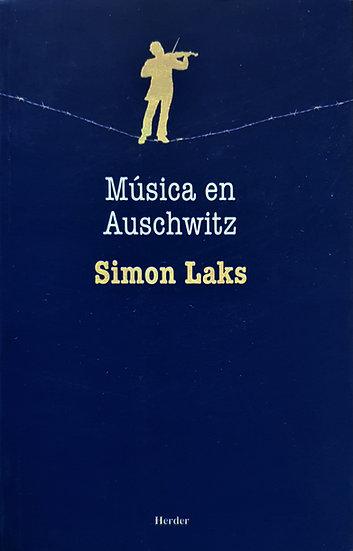Música en Auschwitz - Simón Laks