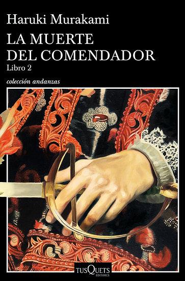 La muerte del comendador (2) - Haruki Murakami