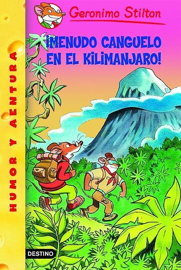 ¡Qué miedo en el Kilimanjaro! - Gerónimo Stilton