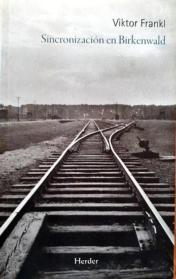 Sincronización en Birkenwald - Viktor Frankl