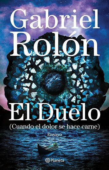El duelo - Gabriel Rolón