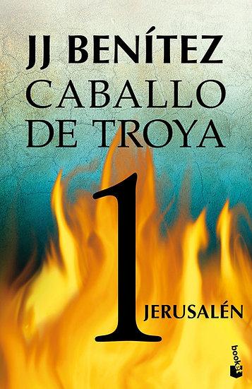 JERUSALÉN - Caballo de Troya 1 - J.J. Benítez