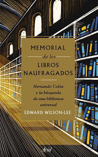 Memorial de los libros naufragados - Edward Wilson Lee