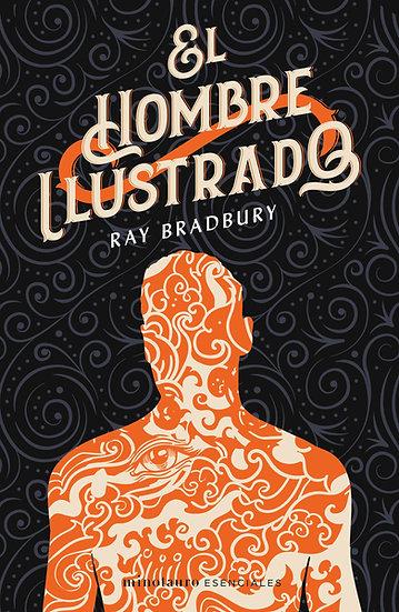 El hombre ilustrado  - Ray Bradbury