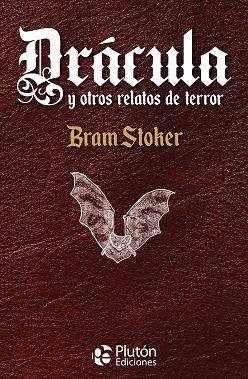 Drácula y otros relatos de terror - Bram Stoker