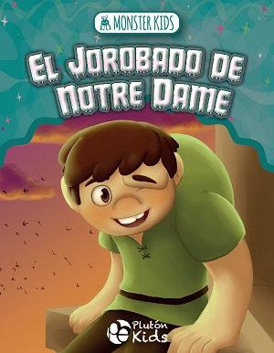 El jorobado de Notre Dame para niños - Monster kids