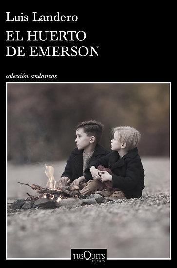 El huerto de Emerson - Luis Landero