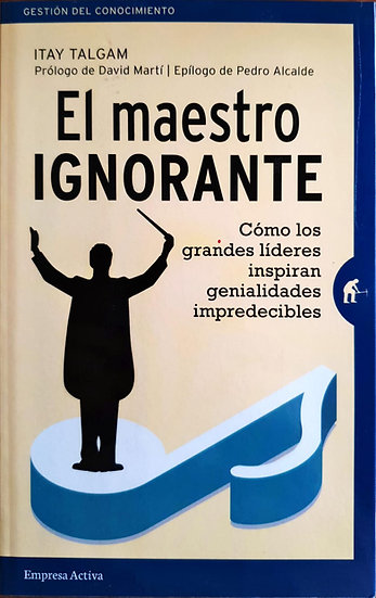 El maestro ignorante - Itay Talgam