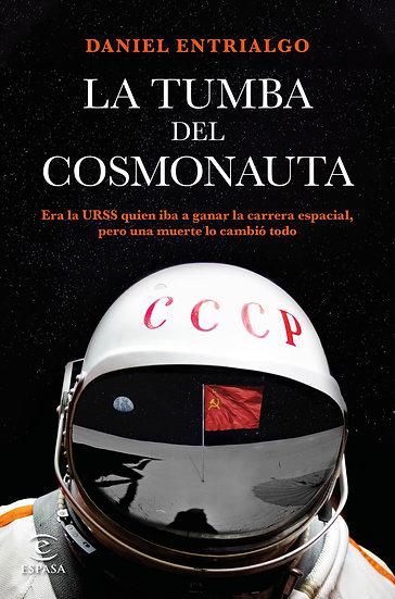 La tumba del cosmonauta - Daniel Entrialgo