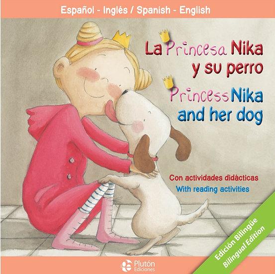 La princesa Nika y su perro - bilingue inglés/español