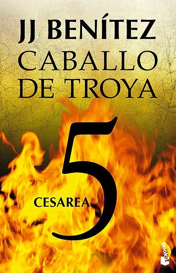 CESAREA - Caballo de Troya 5 - J.J. Benítez