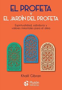 El profeta y el jardín del profeta - Khalil Gibran