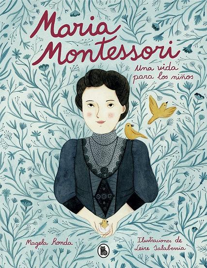 Una vida para los niños - María Montessori