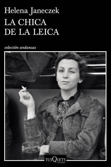 La chica de la Leica - Helena Janeczek