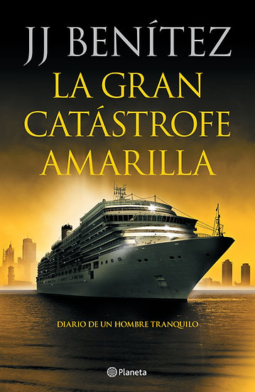 La gran catástrofe amarilla - J.J. Benítez
