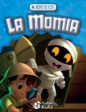 La momia para niños - Monster kids