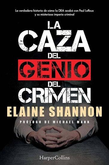La caza del genio del crímen - Elaine Shannon