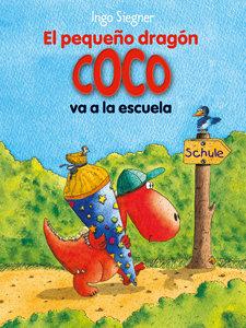 El pequeño dragón Coco va a la escuela - Ingo Siegner