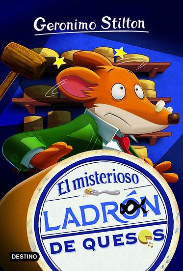 El misterioso ladrón de quesos - Gerónimo Stilton