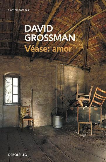 Véase amor - David Grossman