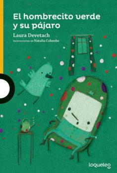 El hombrecito verde y su pájaro - Laura Devetach