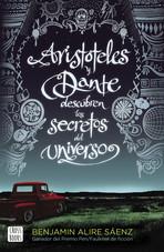 portada_aristoteles-y-dante-descubren-los-secretos-del-universo_benjamin-alire-saenz_20190