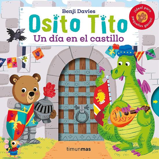 Un día en el castillo - Osito Tito