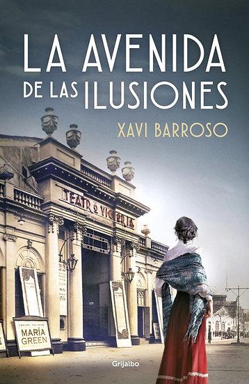 La avenida de las ilusiones - Xabi Barroso