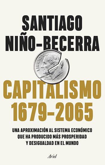 Capitalismo 1679 -2065 - Santiago Niño Becerra