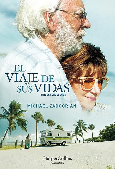 El viaje de sus vidas - Michael Zadoorian