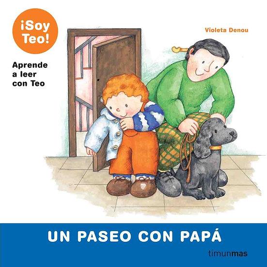 Un paseo con papá - Colección Soy Teo